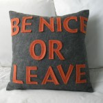 Alexandra Ferguson - Be Nice Or Leave Cushion