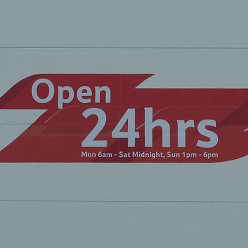Open 24hrs - Bollocks!
