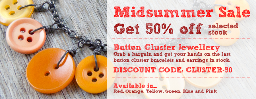 Get 50% off any of my Button Cluster Earrings and Bracelets