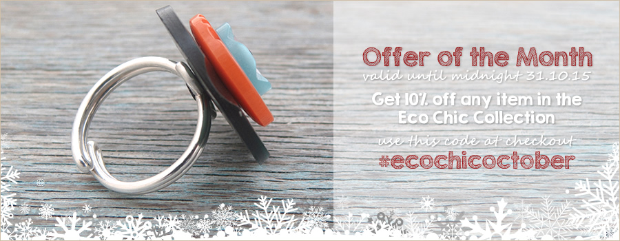 Go Eco Chic for October and get 10% Off