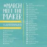 #MarchMeetTheMaker – Day 1