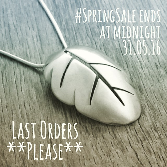#SpringSale ends 31.05.16 - Last Orders Please!