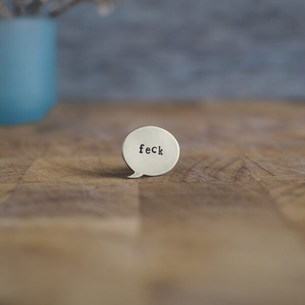Top Brass Lapel Pin Say it like it is... feck