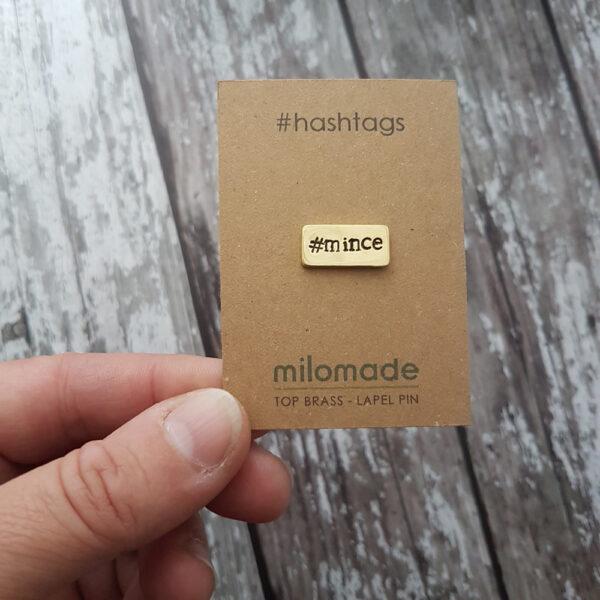 #Mince Hashtag Lapel Pin