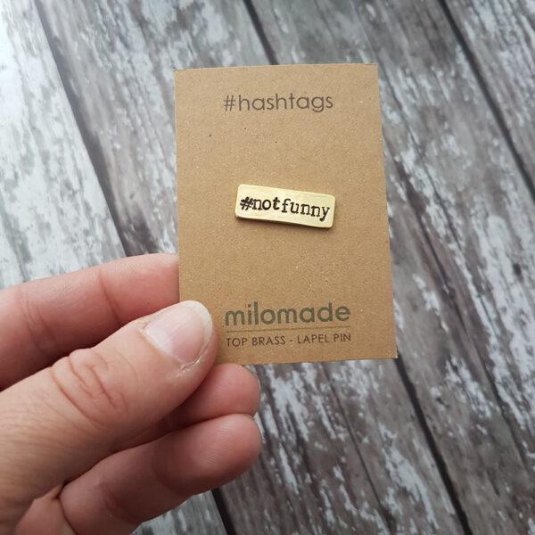 #NotFunny Hashtag Lapel Pin