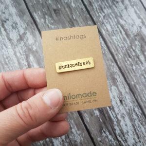 #UniqueFreak Hashtag Lapel Pin