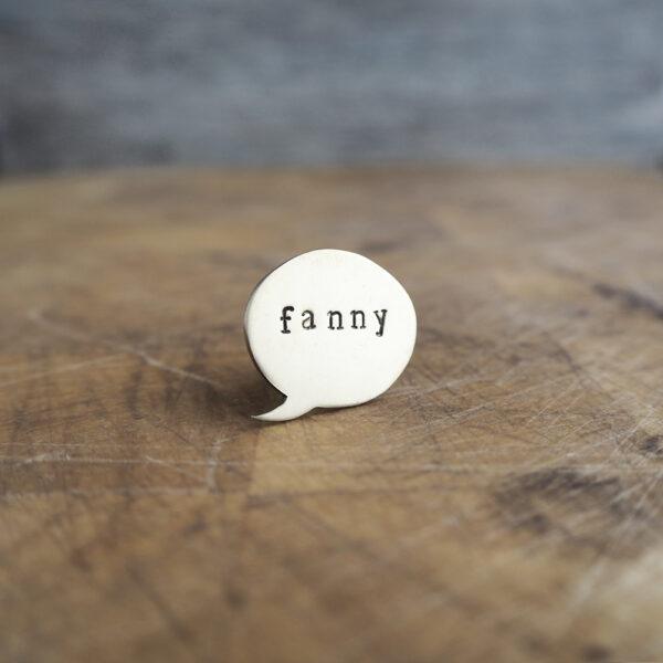 Top Brass Lapel Pin - Say it like it is... fanny