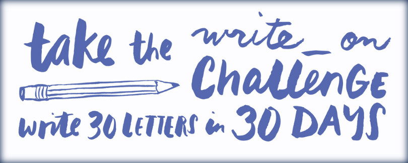 The #Write_On challenge for National Letter Writing Month
