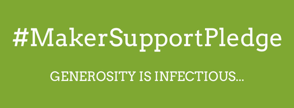 #MakerSupportPledge Generosity is infectious...