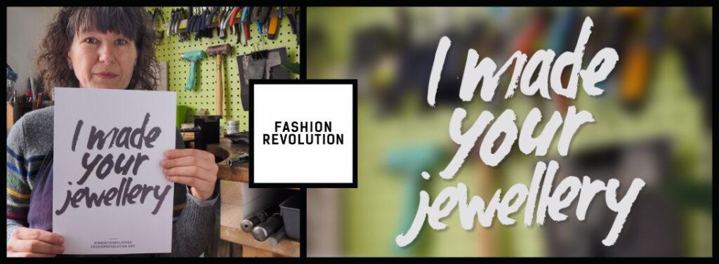 Fashion Revolution 2021 - I made your jewellery